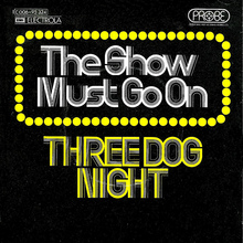 "Three Dog Night – ""The Show Must Go On"" German single cover"