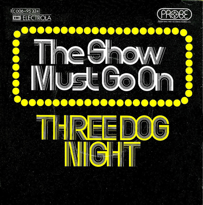 """Three Dog Night – """"The Show Must Go On"""" German single cover"""