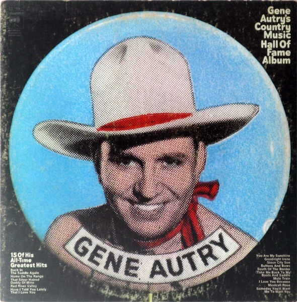 Gene Autry's Country Music Hall of Fame Album 1
