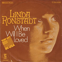 """When Will I Be Loved""<span class=""nbsp""> </span>/ ""It Doesn't Matter Anymore"" – Linda Ronstadt"