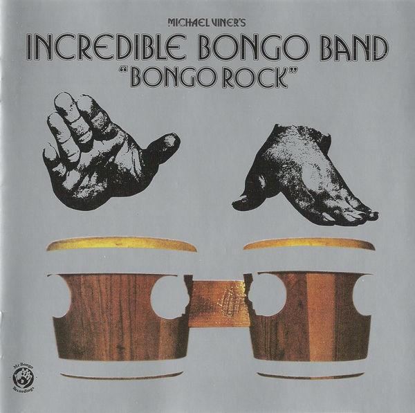 Michael Viner's Incredible Bongo Band – Bongo Rock album art 1