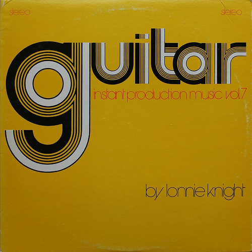 Guitar Instant Production Music Vol. 7 by Lonnie Knight