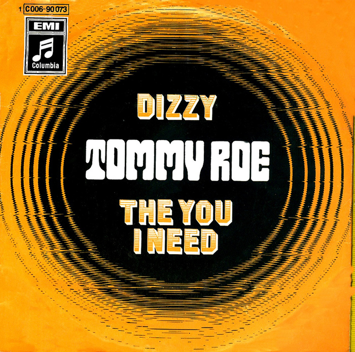Tommy Roe – Dizzy / The You I Need