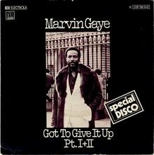 """Got to Give It Up"" – Marvin Gaye"