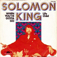 "Solomon King – <cite>When You've Gotta Go</cite><span class=""nbsp"">&nbsp;</span><cite>/ Life Child</cite>"