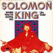 "Solomon King – <cite>When You've Gotta Go</cite><span class=""nbsp""> </span><cite>/ Life Child</cite>"