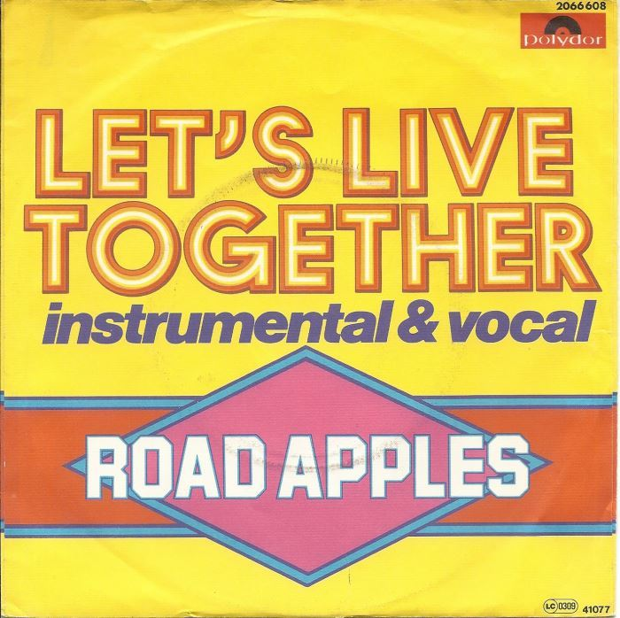 Let's Live Together – Road Apples