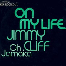 "Jimmy Cliff  – ""On My Life<span class=""nbsp"">"" </span>/ ""Oh Jamaica"" German single cover"