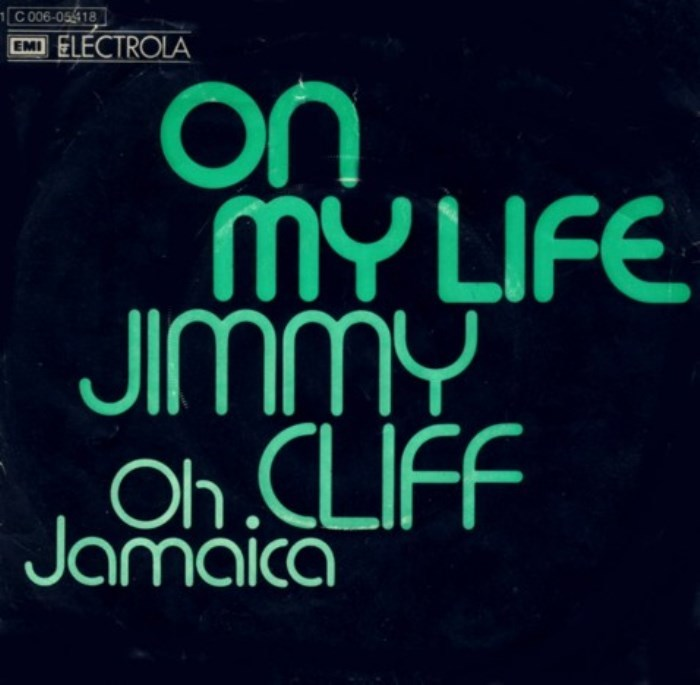 """Jimmy Cliff  – """"On My Life"""" / """"Oh Jamaica"""" German single cover"""