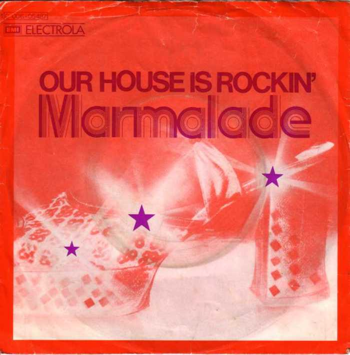 "The Marmalade – ""Our House Is Rockin'"" German single cover"