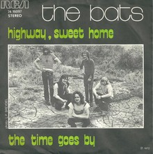 """Highway, Sweet Home""<span class=""nbsp""> </span>/ ""The Time Goes By"" – The<span class=""nbsp""> </span>Bats"