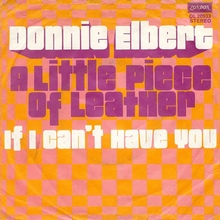"Donnie Elbert – ""A Little Piece of Leather""<span class=""nbsp"">&nbsp;</span>/ ""If I Can't Have You"" single cover"