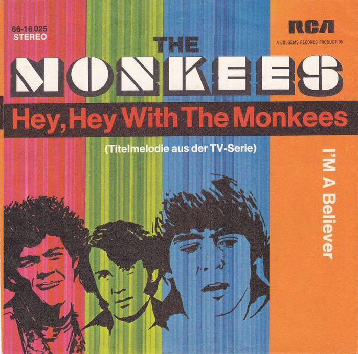"""TheMonkees – """"Hey, Hey With The Monkees""""/ """"I'm A Believer"""" German single cover"""