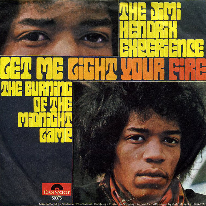 "The Jimi Hendrix Experience – ""Let Me Light Your Fire"" / ""The Burning of the Midnight Lamp"""