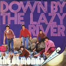 <cite>Down by the Lazy River / He's the Light of the World</cite> The Osmonds