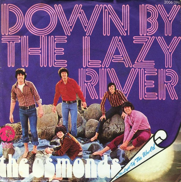 Down by the Lazy River / He's the Light of the World The Osmonds