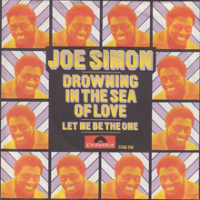 "Joe Simon – ""Drowning in the Sea of Love""<span class=""nbsp"">&nbsp;</span>/ ""Let Me Be The One"" German single cover"