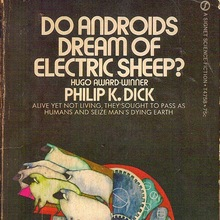 <cite>Do Androids Dream of Electric Sheep?</cite> by Philip K. Dick (Signet)