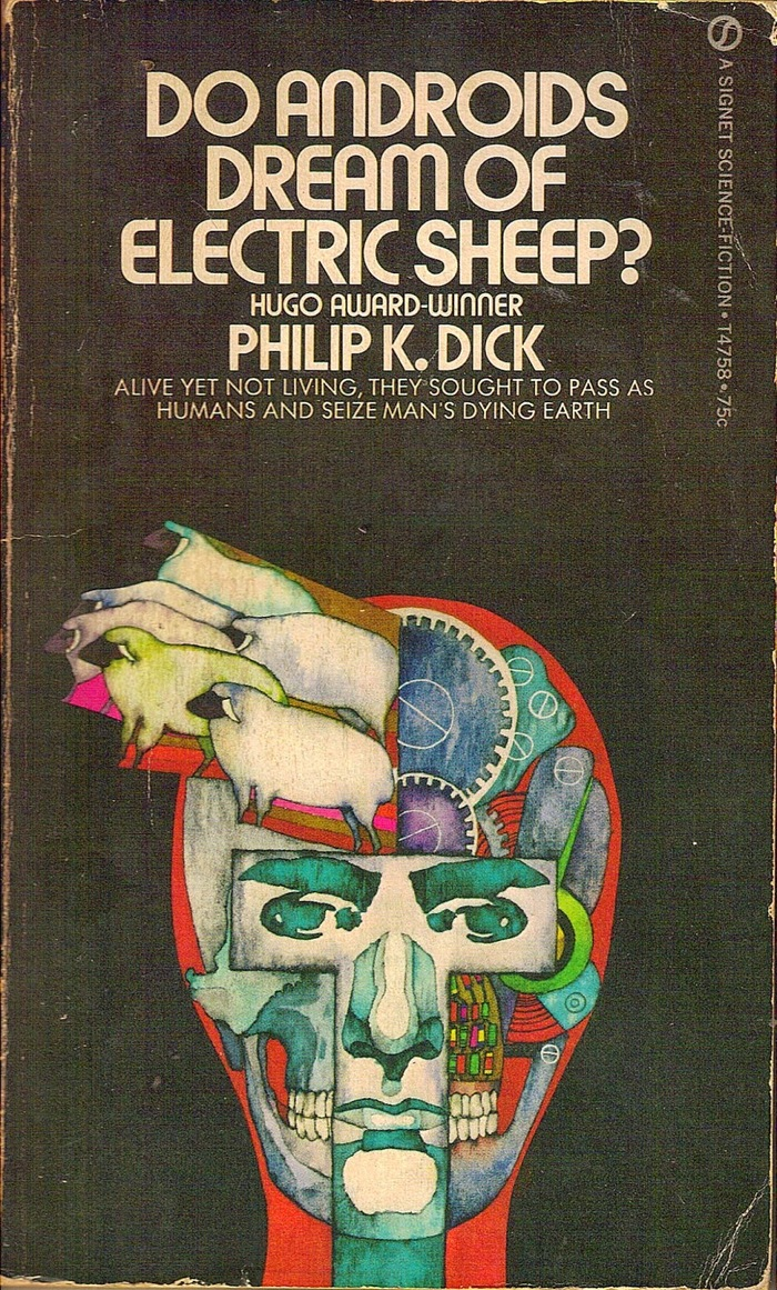 Do Androids Dream of Electric Sheep? by Philip K. Dick (Signet)