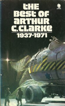 <cite>The Best of Arthur C. Clarke (1937–1971)</cite>