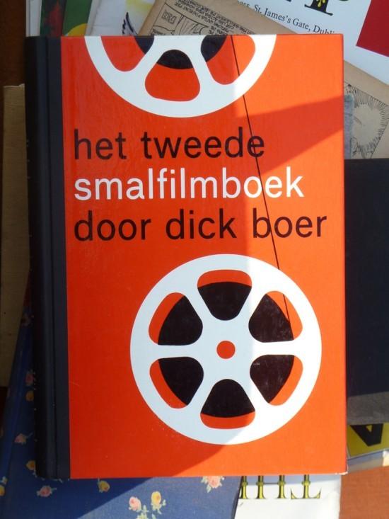 Het Tweede Smalfilmboek door Dick Boer