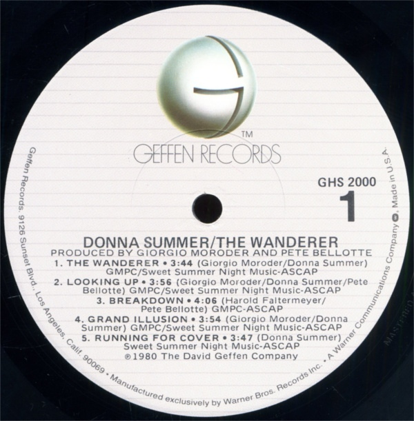 The Wanderer by Donna Summer, 1980. Geffen Records' first release.
