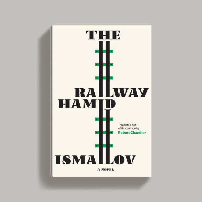 The Railway by Hamid Ismailov