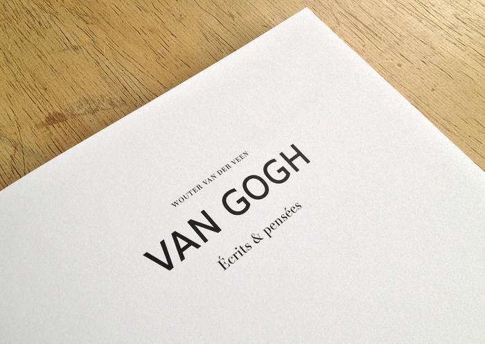 Van Gogh. Écrits & pensées by Wouter van der Veen 1