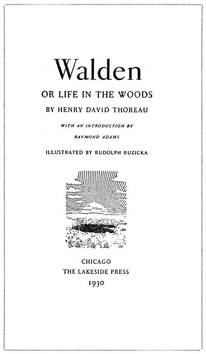 Walden, or Life in the Woods (The Lakeside Press edition) 1