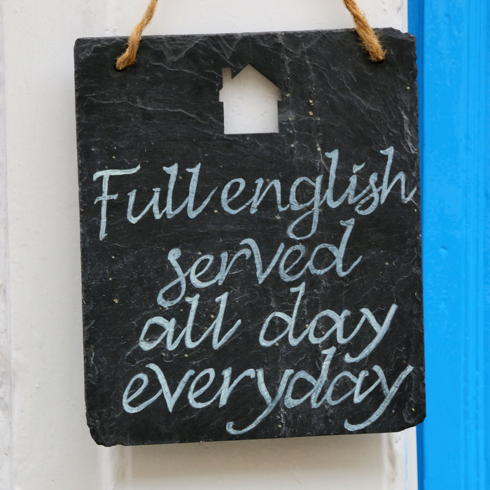 """Full english served all day everyday"""