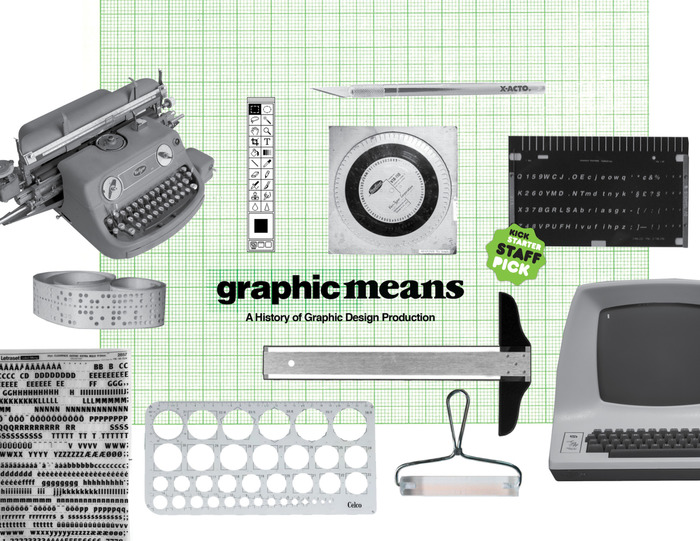 Graphic Means: A History of Graphic Design Production 6
