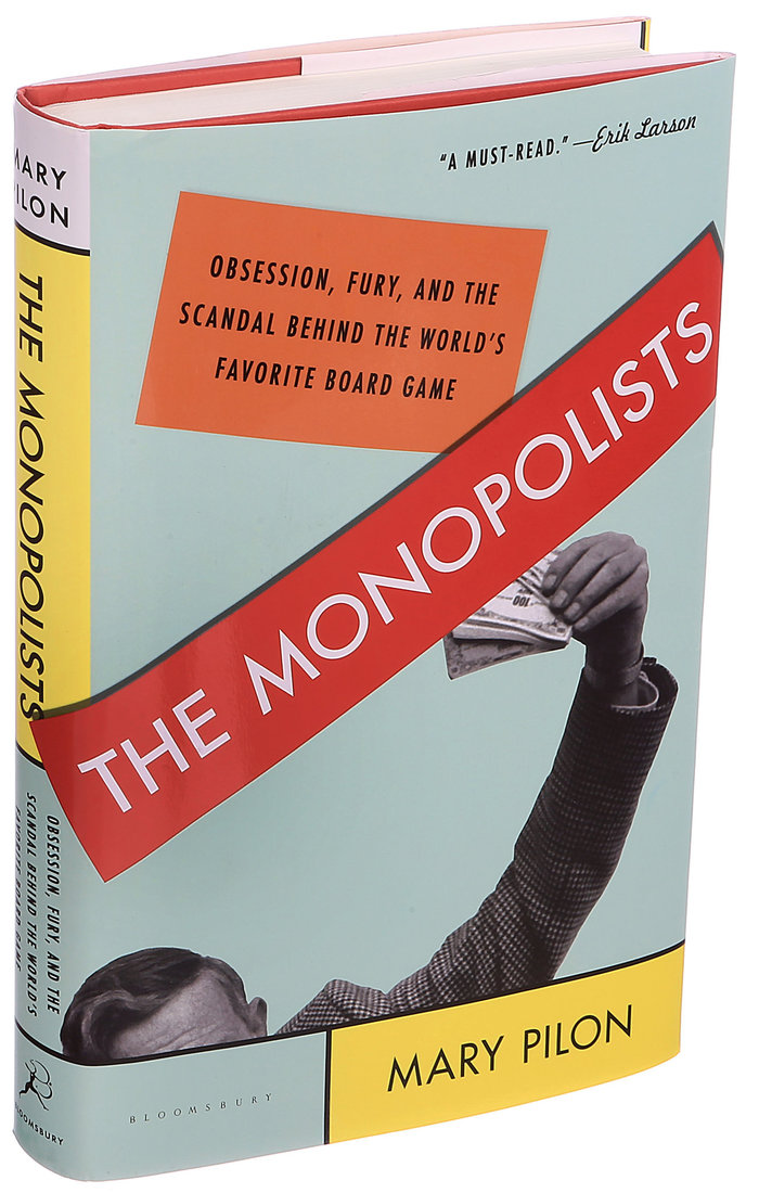 The Monopolists: Obsession, Fury, and the Scandal Behind the World's Favorite Board Game 1