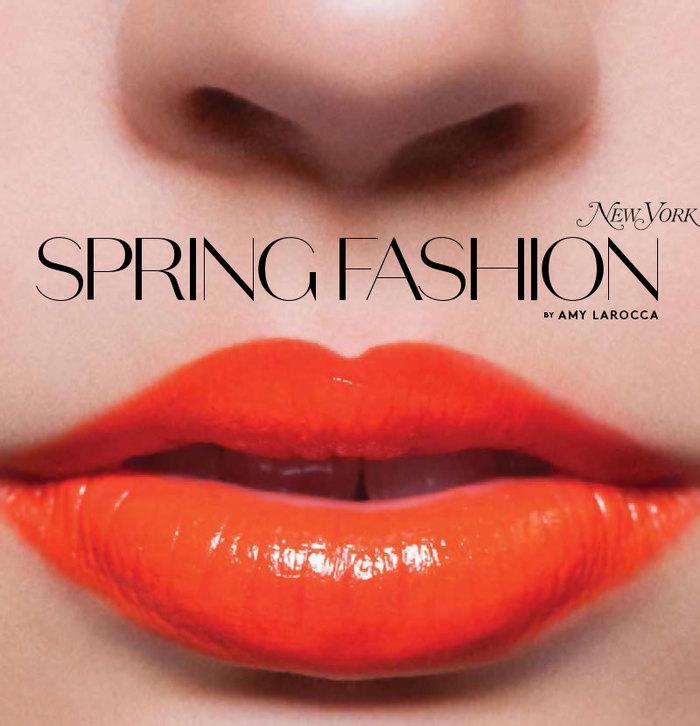 New York magazine: Spring Fashion issue 1