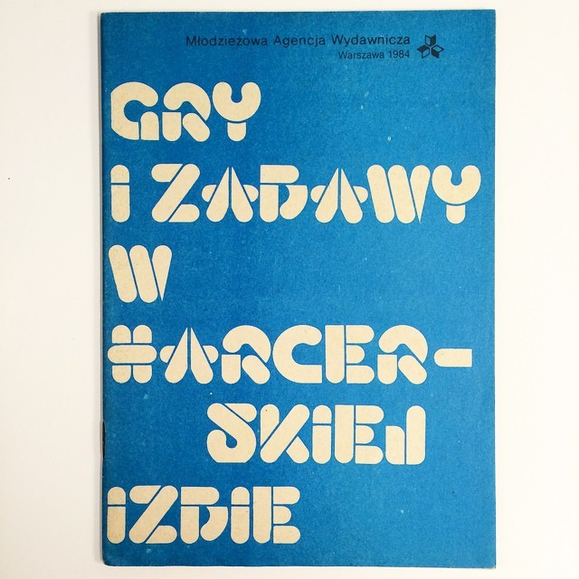 """Gry i zabawy w harcerskiej izbie (""""Fun & games in the scouts room"""")"""