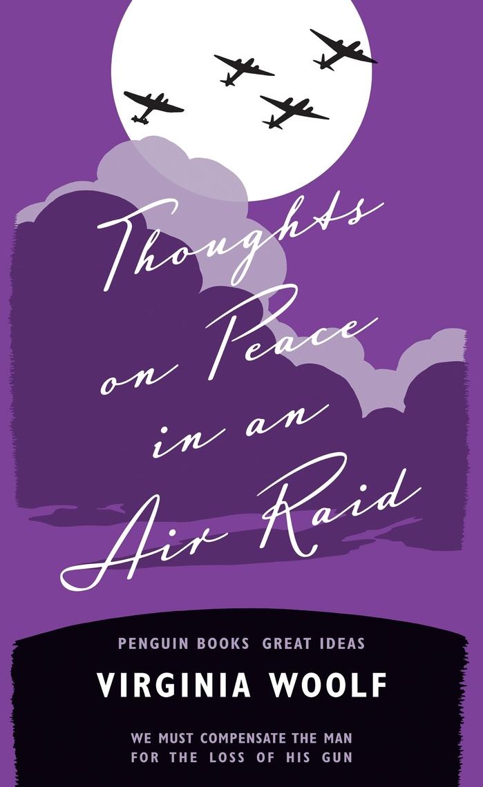 Thoughts on Peace in an Air Raid, Penguin Great Ideas