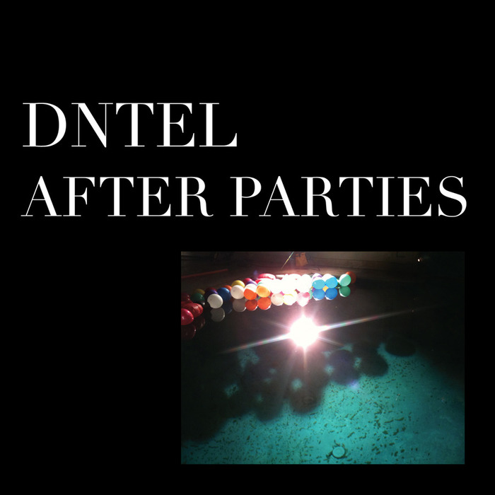 After Parties 1 & 2 by Dntel 2