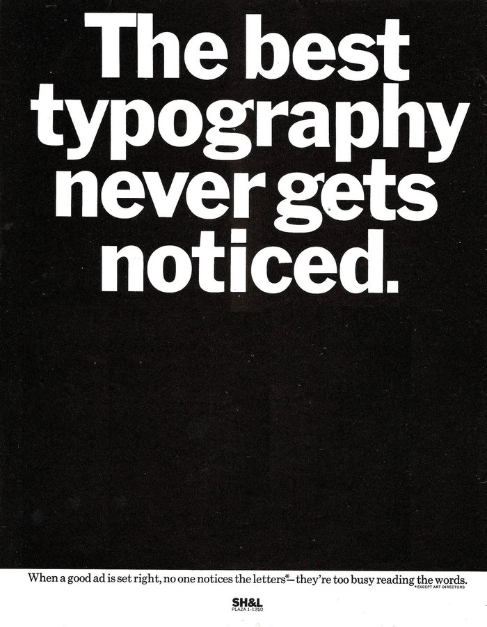 """SH&L ad: """"The best typography never gets noticed."""""""