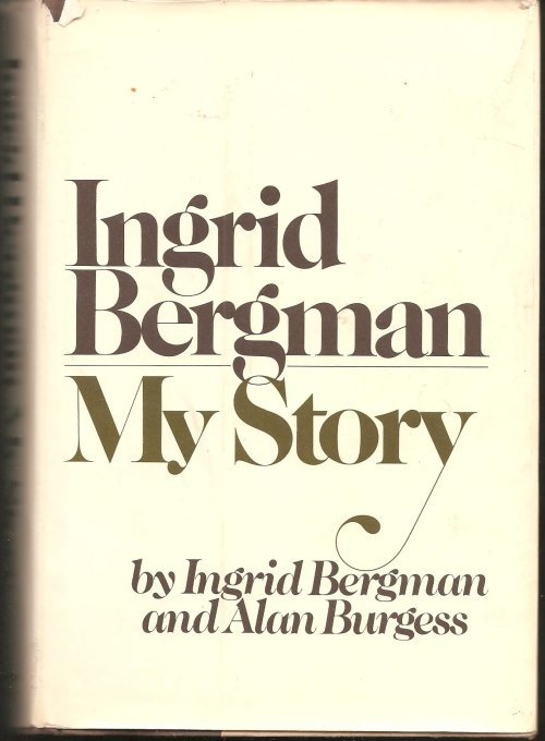 Ingrid Bergman My Story, Delacorte Press first edition 2