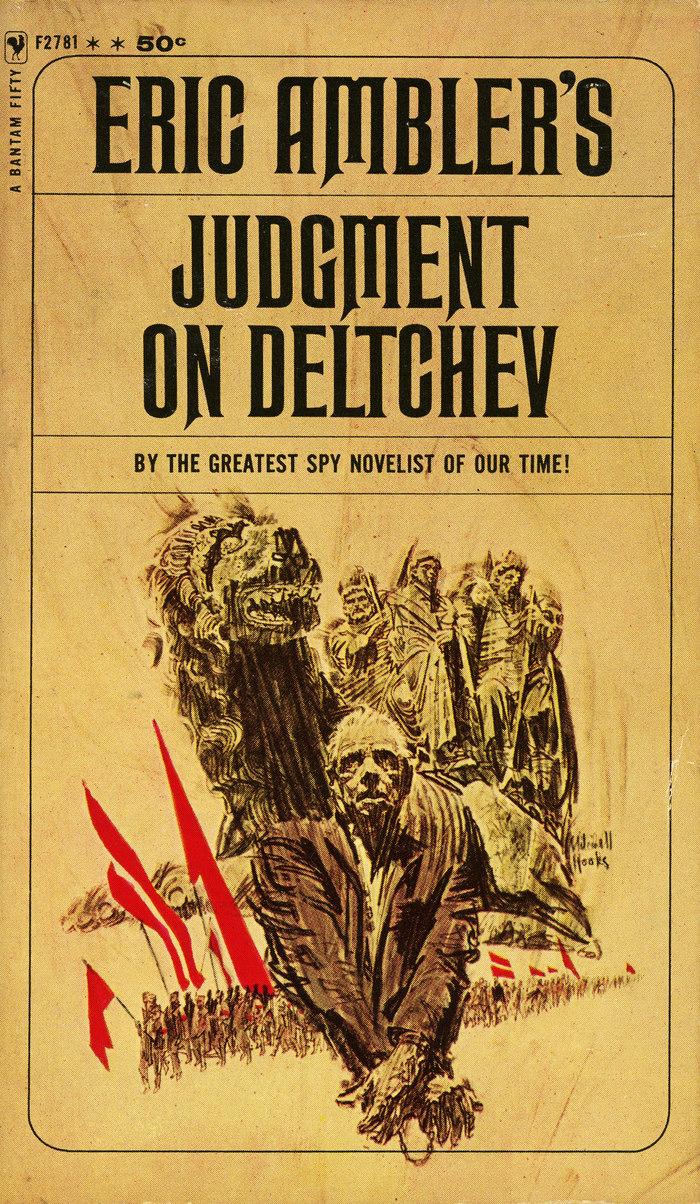 Judgment on Deltchev by Eric Ambler, Bantam Books F2781, 1964. Cover artist: Mitchell Hooks