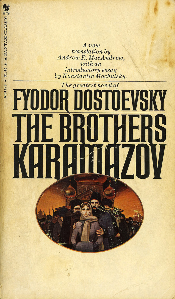 The Brothers Karamazov by Fyodor Dostoevsky, Bantam Books RC4424, 1970. Cover Artist: unknown