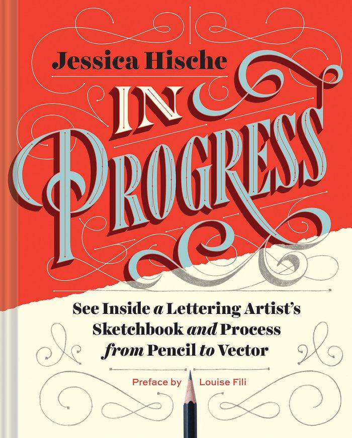 In Progress by Jessica Hische