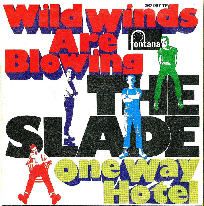 Wild Winds Are Blowing by The Slade