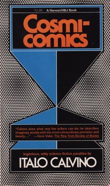 <cite>Cosmicomics</cite> by Italo Calvino, Harvest/HBJ Books