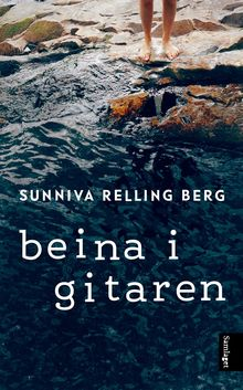 <cite>Beina i Gitaren</cite> by&nbsp;Sunniva Relling Berg