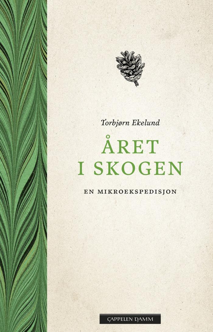 Året i skogen by Torbjørn Ekelund