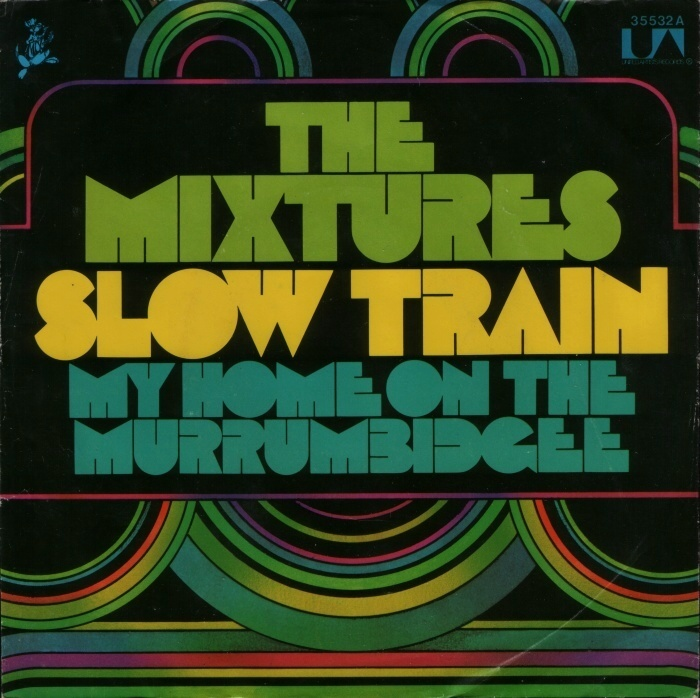 Slow Train / My Home On The Murrumbidgee by The Mixtures