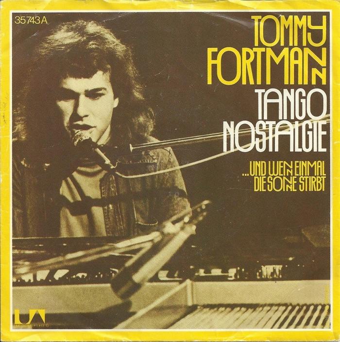 """""""Tango Nostalgie"""" / """"... Und Wenn Einmal Die Sonne Stirbt"""" – Tommy Fortmann"""
