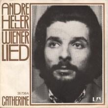 """Wiener Lied"" / ""Catherine"" – André Heller"