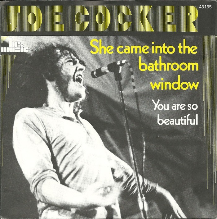 """She Came In Through The Bathroom Window"" / ""You Are So Beautiful"" – Joe Cocker"
