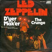 """""""D'yer Mak'er"""" / """"The Crunge"""" – Led Zeppelin"""